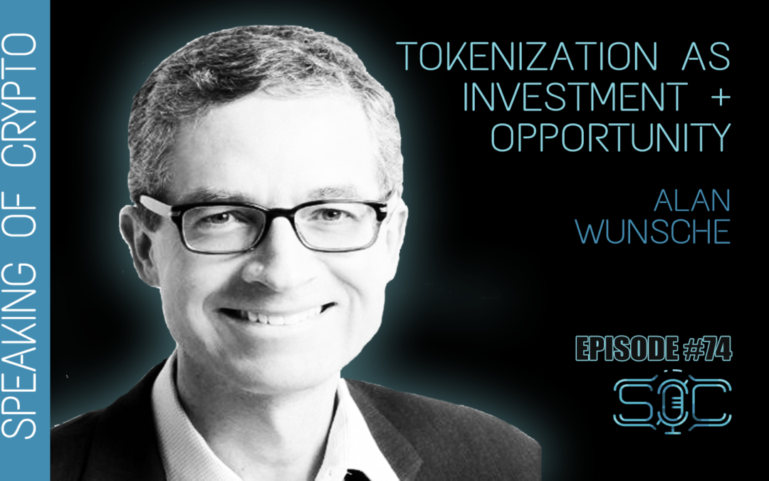 TokenFunder CEO Alan Wunsche Discusses Tokenization on 'Speaking of Crypto' Podcast